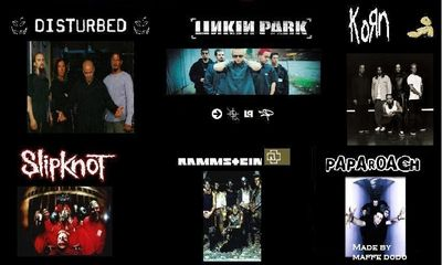Linkinpark, korn, paparoach, slipknot, rammstein, disturbed