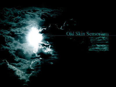 oldskinsensorium 1prologue1
