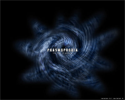 Phasmophobia Version3 1280x1024RevA